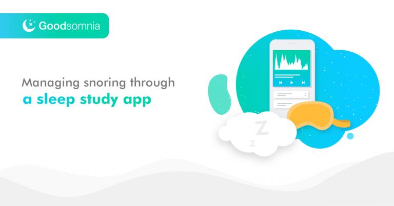 Managing snoring through a sleep study app