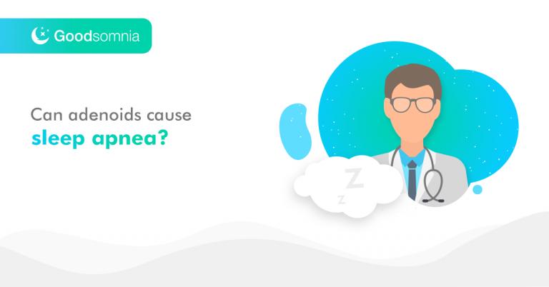 Can adenoids cause sleep apnea?