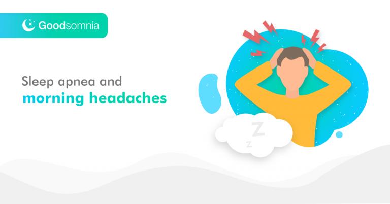 Sleep apnea and morning headaches