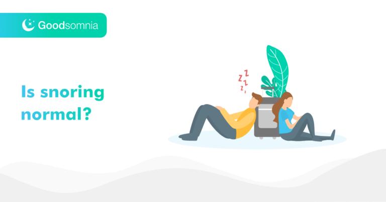 Is snoring normal?