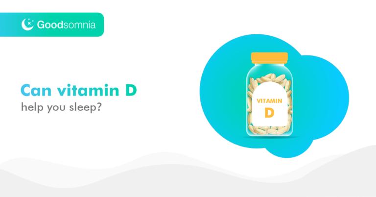 Can vitamin D help you sleep?